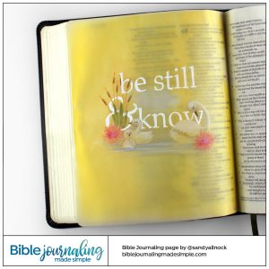 Bible Journaling Psalm 46:10 Swan, Be Still and Know I am God