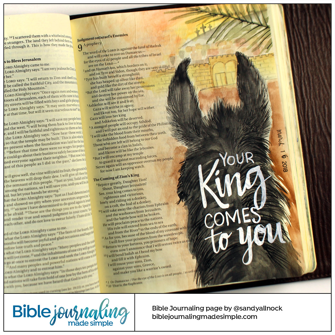 BIble Journaling Zechariah 9:9 Your King Comes to you on a Donkey