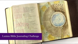 Bible Journaling Isaiah 55 - Come all who are thirsty